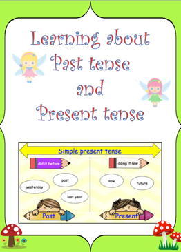 Learning about Past and Present Tense