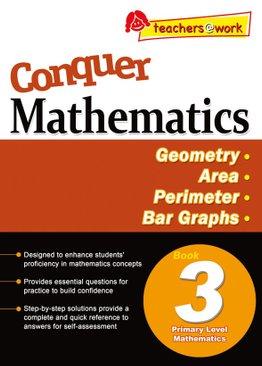Conquer Mathematics Geometry - Area Perimeter - Bar Graphs Book 3