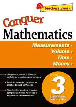 Conquer Mathematics Measurements - Volume - Time - Money Book 3