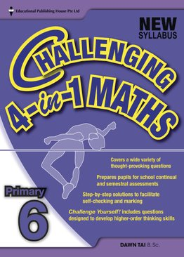Challenging 4-In-1 Maths 6 (New Syllabus)