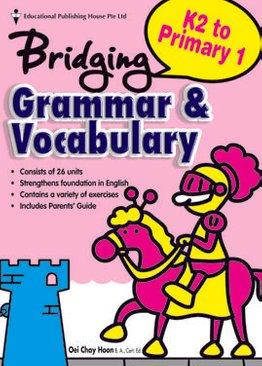 Bridging K2 to Primary One Grammar & Vocabulary