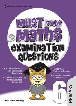 Must Know Maths Examination Questions 6 (New Syllabus)