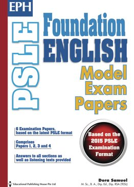 PSLE Foundation English Model Exam Papers