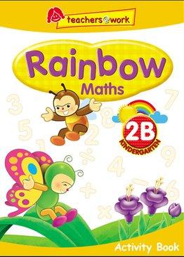 Rainbow Maths Activity Book K2B