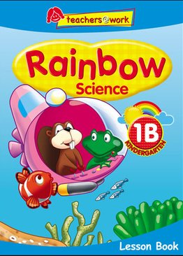 Rainbow Science Lesson Book K1B