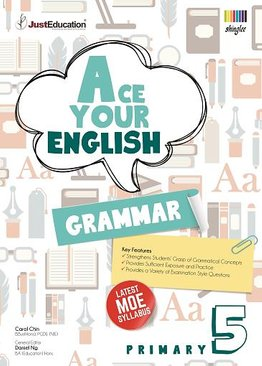 Ace Your English Grammar Primary 5