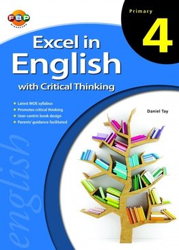 Excel in English with Critical Thinking - Primary 4