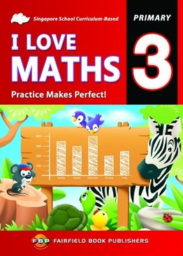 I Love Maths | Practice Makes Perfect! - Primary 3