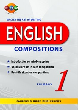 Master the Art of Writing English Compositions - Primary 1