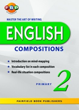 Master the Art of Writing English Compositions - Primary 2