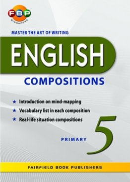 Master the Art of Writing English Compositions - Primary 5