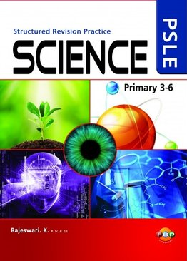 PSLE Science Structured Revision Practice