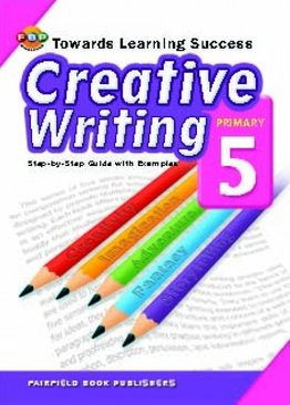 Towards Learning Success | Creative Writing - Primary 5