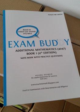 Exam Buddy Additional Mathematics Book 1 (4th Ed.) Syllabus 4047
