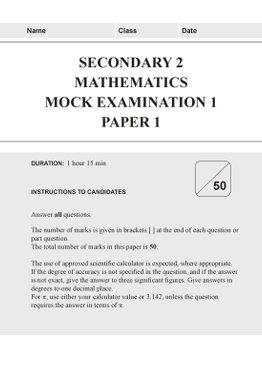 Secondary 2 Mathematics Mock Examinations