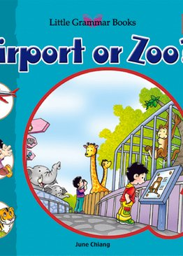 Little Grammar Books - Airport or Zoo?