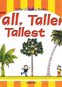 Little Grammar Books - Tall, Taller, Tallest