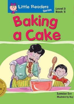 Little Readers Level 3 - Baking A Cake