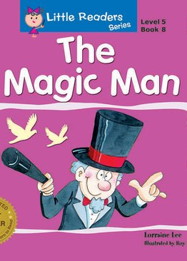 Little Readers Series Level 5 - The Magic Man