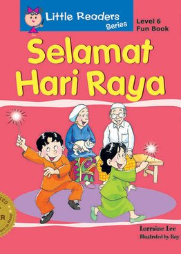 Little Readers Series Level 6 - Selamat Hari Raya