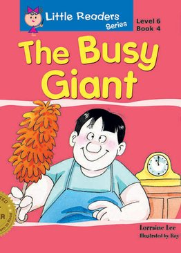 Little Readers Series Level 6 - The Busy Giant