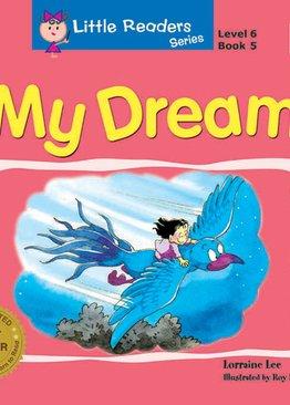 Little Readers Series Level 6 - My Dream