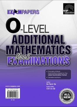 O-Level Additional Mathematics Mock Examinations
