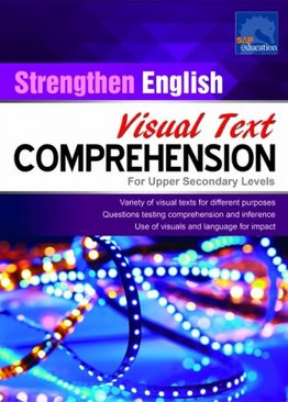 Strengthen English Visual Text Comprehension for Upper Secondary Levels