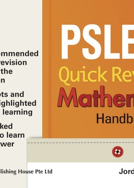 PSLE Quick Revision Mathematics Handbook