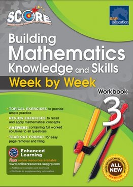 SCORE Building Mathematics Knowledge and Skills Week by Week Workbook 3