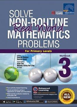 Solve Non-Routine Real World Mathematics Problem Workbook 3