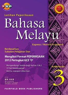 Bahasa Melayu Secondary 3 [E/NA]