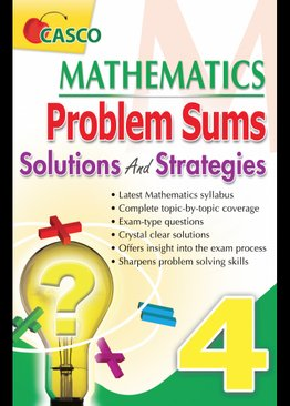 MATHEMATICS PROBLEM SUMS SOLUTIONS AND STRATEGIES 4