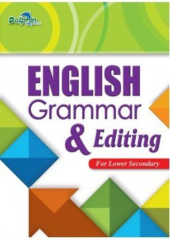 English Grammar & Editing for Lower Secondary