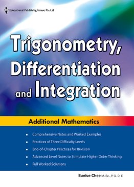 Integration, Differentiation and Trigonometry for Additional Mathematics O Level