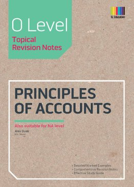 O Level Principles Of Accounts Topical Revision Notes (Revised)