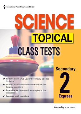 Secondary 2(E) Science Topical Class Tests