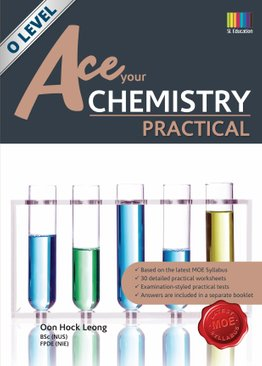 Ace Your Chemistry Practical O Level