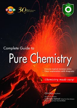 O-Level Complete Guide to Pure Chemistry