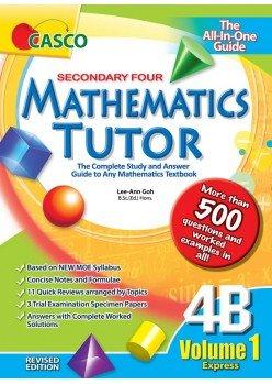 Sec Mathematics Tutor 4B Volume 1 (Revised Ed)
