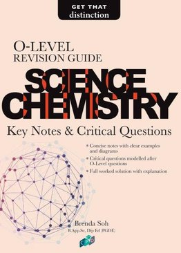 O-Level Revision Guide: Science Chemistry