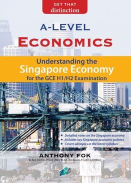Understanding The Singapore Economy H1/H2 A-Level