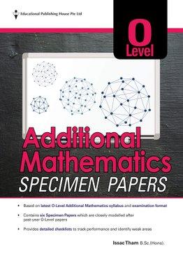 O Level Additional Mathematics Specimen Papers