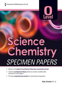 O Level Science Chemistry Specimen Papers