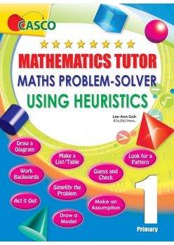 Primary Maths Tutor Using Heuristics 1