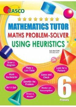 Primary Maths Tutor Using Heuristics 6