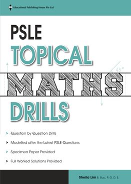 PSLE Topical Maths Drills (New Syllabus)