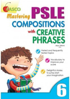 Mastering PSLE Compositions with Creative Phrases