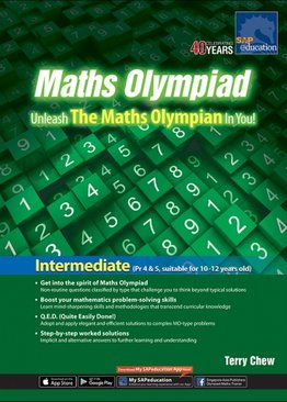 Maths Olympiad Unleash The Maths Olympian In You! (Intermediate)