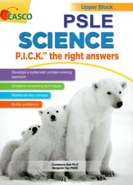 PSLE Science P.I.C.K. the Right Answers Upper Block